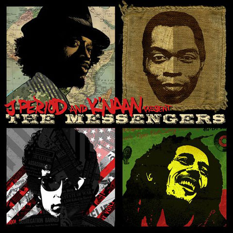 K&#039;Naan &amp; J Period - The Messengers Mixtape