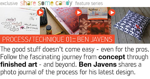 ShareSomeCandy: Process/technique - Ben Javens
